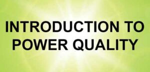 Training Introduction to Power Quality