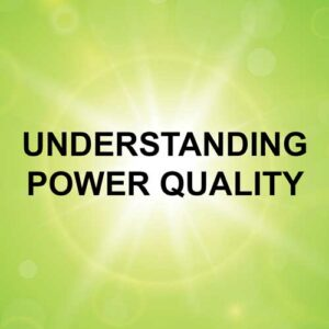 Training Understanding Power Quality
